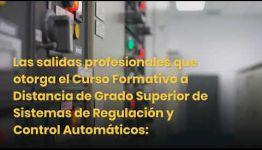 TEMARIO Y SALIDAS LABORALES DEL CURSO DE FP SISTEMAS DE REGULACIÓN Y CONTROL AUTOMÁTICOS: VÍDEO EXPLICATIVO
